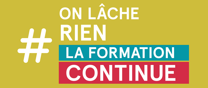 #OnLâcheRienLaFormationContinue !